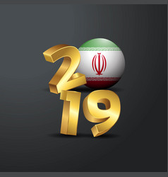 2019 golden typography with iran flag happy new vector