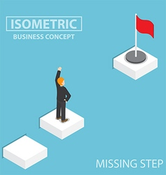 Isometric businessman facing with the missing step vector image
