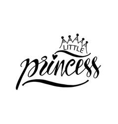 little princess modern calligraphy vector image
