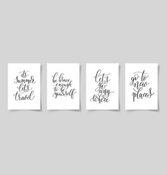 Set of four hand written lettering positive quotes vector