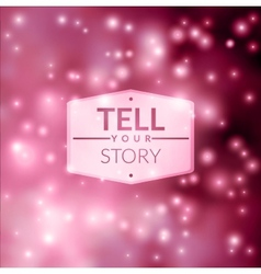 Tell your story vector image