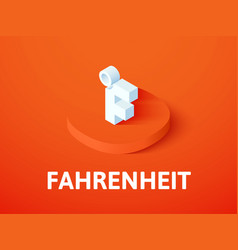 Fahrenheit isometric icon isolated on color vector