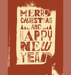 typographic grunge vintage style christmas card vector image