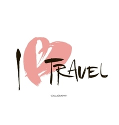 Conceptual inscription i love travel stylized vector
