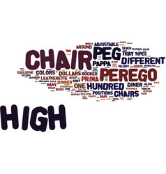 Your guide to peg perego high chairs text vector