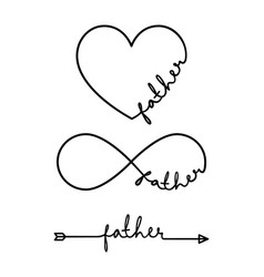 father - word with infinity symbol hand drawn vector image