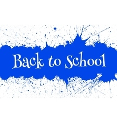 Back to School Banner With Bright Ink Blue vector