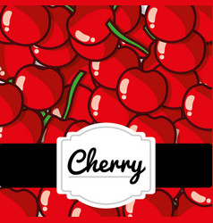 delicious cherry fresh fruit label pattern vector image