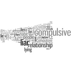 Is your girlfriend a compulsive liar vector