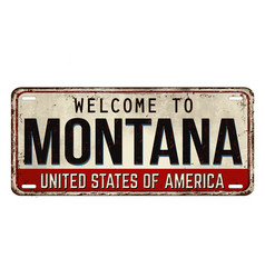 welcome to montana vintage rusty metal plate vector image