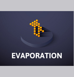 Evaporation isometric icon isolated on color vector