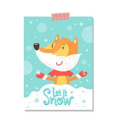 let it snow postcard with smiling fox in scarf vector image