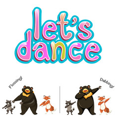 Lets dance animals concept vector