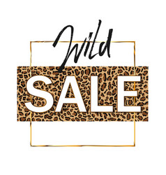 wild sale banner on leopard background vector image