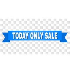 blue tape with today only sale title vector image
