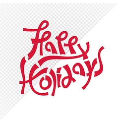 red happy holidays text vector image