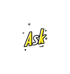 ask icon design vector image