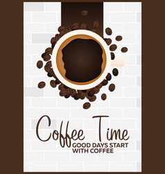 coffee poster coffee time cup grain vector image