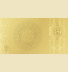 golden banknote template 100 with guilloche vector image