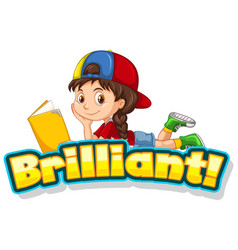 Word design for brilliant with little girl reading vector