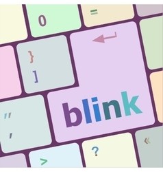 Modern keyboard key with words blink vector