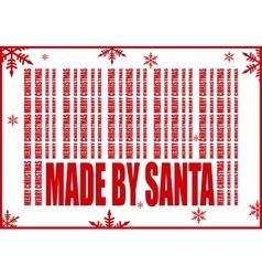 New Year and Christmas card Made by Santa vector