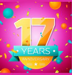 seventeen years anniversary celebration design vector image