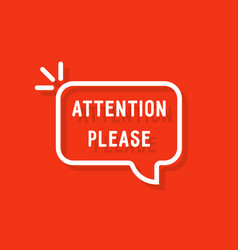 Attention please bubble on red vector