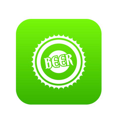 beer bottle cap icon digital green vector image