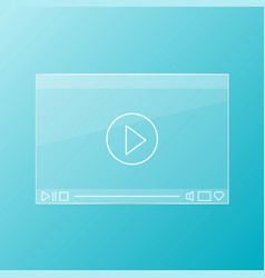 glass video player vector image