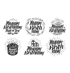 Happy birthday label set birth day holiday vector