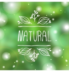 Natural product label on blurred background vector image