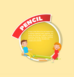 Pencil tool description creative poster with text vector