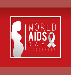 Pregnant woman to world aids day vector