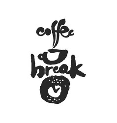coffee break calligraphy lettering vector image