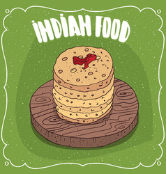 Pile of indian round flatbread on wooden plate vector