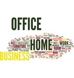 your home business office text background word vector image