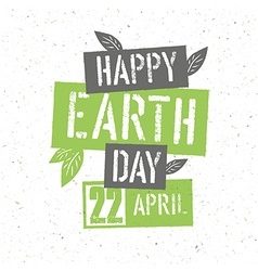 Typographic design for Earth Day Concept Poster vector image vector image