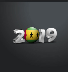 2019 grey typography with sao tome and principe vector