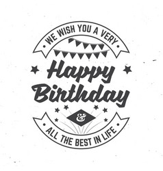 we wish you a very happy birthday all the best in vector image