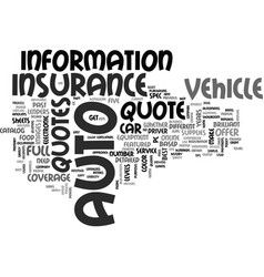 What you need to get an auto insurance quote text vector