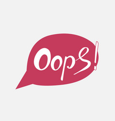word oops trend calligraphy vector image vector image
