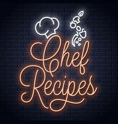 Chef recipes vintage neon sign recipe book logo vector