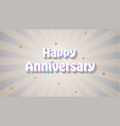 happy anniversary vintage text over background vector image