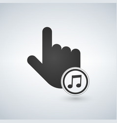 an isolated touching hand with a music icon vector image