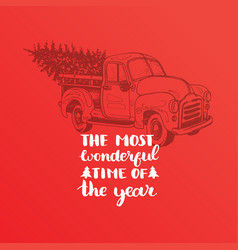 the most wonderful time in the year lettering on vector image
