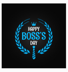 boss day logo sign design background vector image vector image