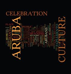 aruba culture text background word cloud concept vector image