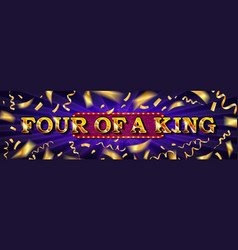four a kind online poker casino vector image