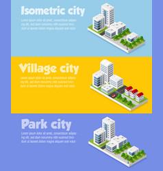 Modern 3d city isometric vector
